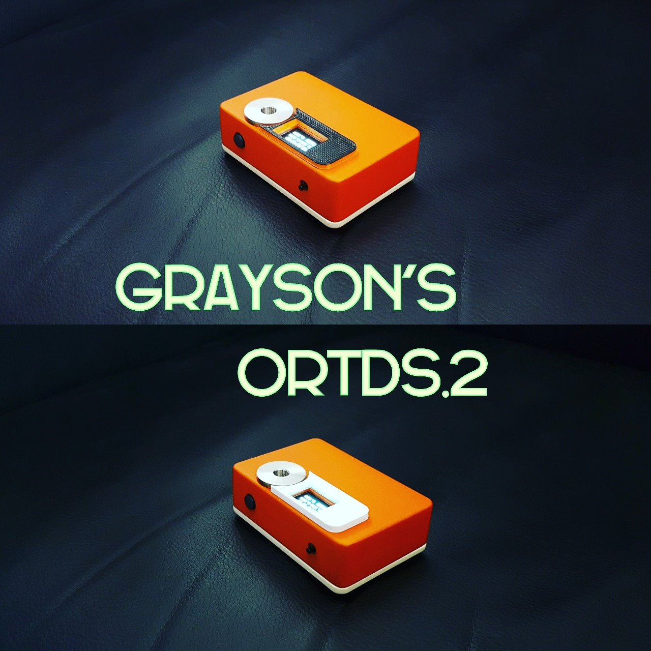Grayson's ORTDS.2, Orange Amped